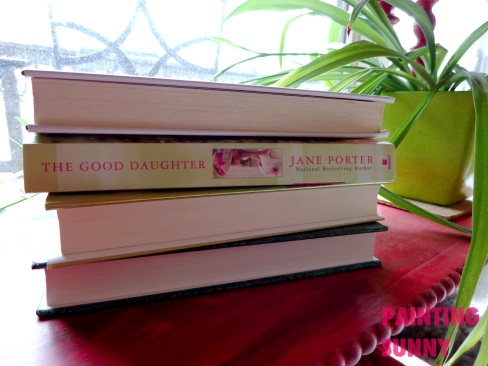 Book Review: The Good Daughter by Jane Porter | By Painting Sunny